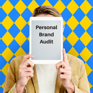Personal Brand audit